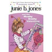 Junie B. Jones and the Mushy Gushy Valentime 'I.E. Valentine', Hardcover/Park, Barbara
