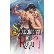 Seducatoarea in rosu - Sue Rich