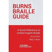 Burns Braille Guide: A Quick Reference to Unified English Braille, Paperback/Mary F. Burns