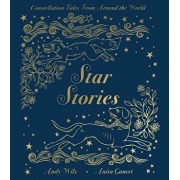 Star Stories: Constellation Tales from Around the World, Hardcover/Anita Ganeri