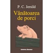 Vanatoarea de porci/Per-Christian Jersild