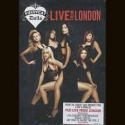 Pussycat Dolls - Live from London (0602498871096) (1 DVD)