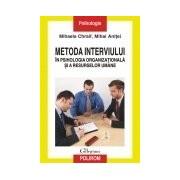 Metoda interviului in psihologia organizationala si a resurselor umane