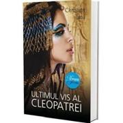 Ultimul vis al Cleopatrei/Christian Jacq