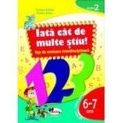 IATA CAT DE MULTE STIU - fise de evaluare transdisciplinara nivelul 2 - grupa pregatitorae 6-7 ani