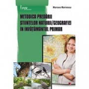 Metodica predarii Stiintelor Naturii Geografiei in x000D invatamantul primar