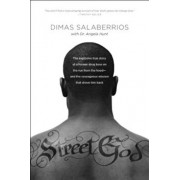 Street God: The Explosive True Story of a Former Drug Boss on the Run from the Hood--And the Courageous Mission That Drove Him Bac, Paperback/Dimas Salaberrios