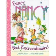 Fancy Nancy: Poet Extraordinaire!, Hardcover/Jane O'Connor