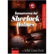 Intoarcerea lui Sherlock Holmes 2 - Arthur Conan Doyle
