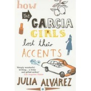 How the Garcia Girls Lost Their Accents, Paperback
