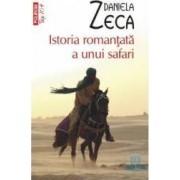Istoria romantata a unui safari - Daniela Zeca