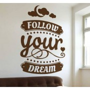 TenStickers Sticker motivatie follow your dream