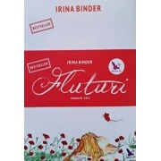 Fluturi (Vol. I + II)/Irina Binder