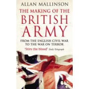 Making of the British Army (Mallinson Allan)(Paperback) (9780553815405)