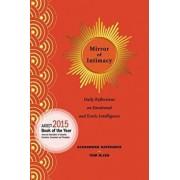 Mirror of Intimacy: Daily Reflections on Emotional and Erotic Intelligence, Paperback/Alexandra Katehakis