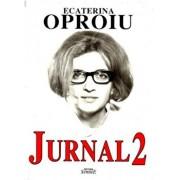 Jurnal 2/Ecaterina Oproiu