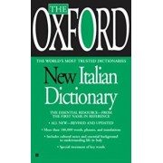 The Oxford New Italian Dictionary: Italian-English/English-Italian, Italiano-Inglese/Inglese-Italiano, Paperback/Oxford University Press
