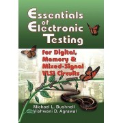 Essentials of electronic testing for digital, memory&mixed-signal VLSI circuits