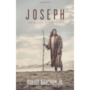 Joseph and the Gospel of Many Colors: Reading an Old Story in a New Way, Paperback