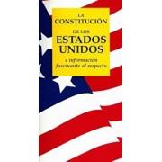 La Constitucion de los Estados Unidos: E Informacion Fascinante al Respecto, Paperback/Terry L. Jordan