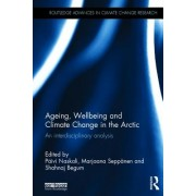 Ageing, Wellbeing and Climate Change in the Arctic: An Interdisciplinary Analysis