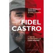 Viata secreta a lui Fidel Castro
