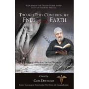Though They Come from the Ends of the Earth (eBook)