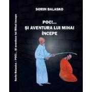 Poc... Si aventura lui Mihai incepe - Sorin Balasko