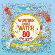 Avontuur onder water in 80 spelletjes - Aleksandra Artymowska