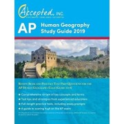 AP Human Geography Study Guide 2019: Review Book and Practice Test Prep Questions for the AP Human Geography Exam (Guide to 5), Paperback/Inc Ap Exam Prep Team Accepted