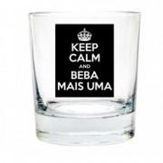 Copo de Whisky Keep Calm and Beba Mais Uma