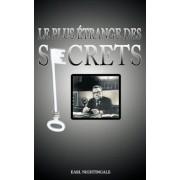 Le Plus Etrange Des Secrets / The Strangest Secret, Paperback