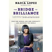 The Bridge to Brilliance: How One Woman and One Community Are Inspiring the World, Paperback