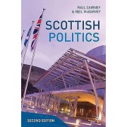 Scottish Politics by Paul Cairney & Neil McGarvey