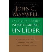 Las 21 Cualidades Indispensables de Un Lider, Paperback