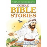 Catholic Bible Stories for Children: 1st Communion Edition, Hardcover