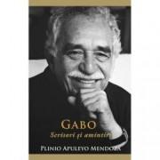 Gabo Scrisori si amintiri