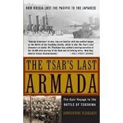 The Tsar's Last Armada: The Epic Journey to the Battle of Tsushima, Paperback/Constantine Pleshakov
