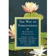 The Way of Forgiveness: Readings for a Peaceful Life, Paperback/Michael Leach