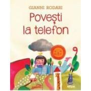Povesti la telefon - Gianni Rodari