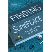 Finding Someplace, Paperback/Denise Lewis Patrick