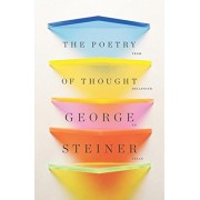 The Poetry of Thought: From Hellenism to Celan, Paperback
