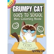 Grumpy Cat Goes to School Mini Coloring Book, Paperback/John Kurtz