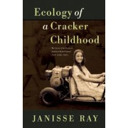 Ecology of a Cracker Childhood, Paperback