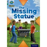 Project X Origins: Grey Book Band, Oxford Level 12: Dilemmas and Decisions: The Missing Statue, Paperback/Alex Lane