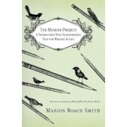 The Memoir Project: A Thoroughly Non-Standardized Text for Writing & Life, Paperback