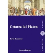 Cetatea lui Platon/Sorin Bocancea