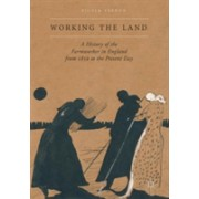 Working the Land - A History of the Farmworker in England from 1850 to the Present Day (Verdon Nicola)(Cartonat) (9780230304390)