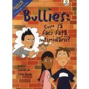 Bullies: cum sa faci fata intimidarii?