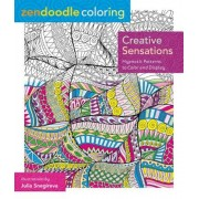 Zendoodle Coloring: Creative Sensations: Hypnotic Patterns to Color and Display, Paperback